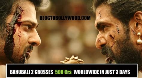 bahubali 2 first day box office collection report vs all bahubali 2 worldwide box office collection grosses 500