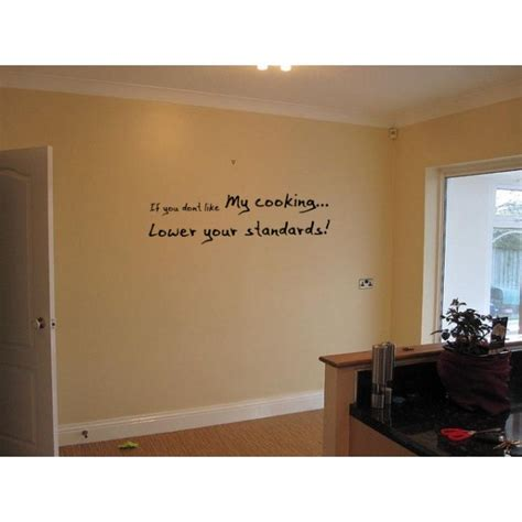 Wall Quotes For Kitchen by Quot Lower Your Standards Quot Kitchen Vinyl Wall Quote