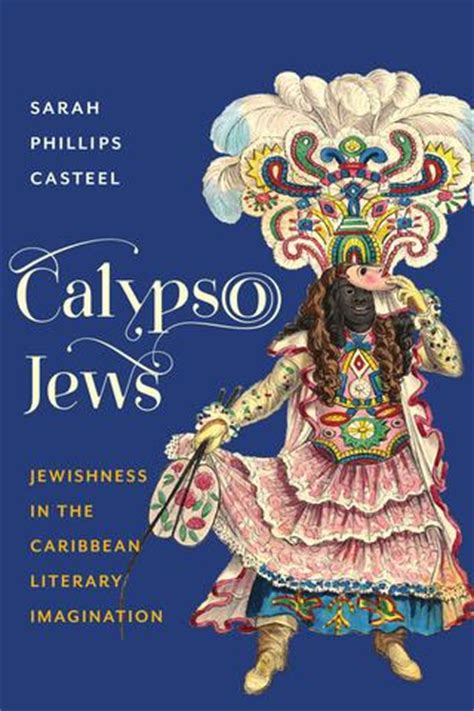 themes in caribbean literature calypso jews sheldon kirshner