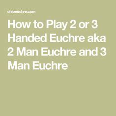 how to play euchre a beginnerã s guide to learning the euchre card scoring strategies to win at euchre books euchre rotation chart for 24 euchre players euchre