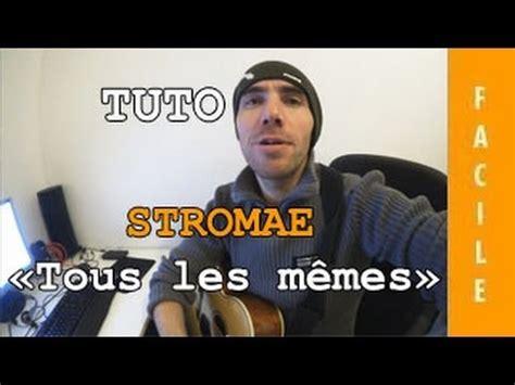 Stromae Les Memes - stromae tous les m 234 mes tuto guitare facile youtube