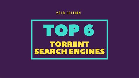 6 best torrent search engine to find your favorite