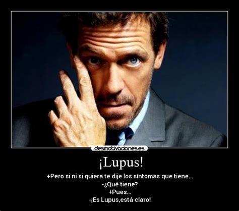 house lupus 161 lupus desmotivaciones