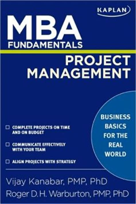 Mba In Project Management New York mba fundamentals project management by vijay kanabar