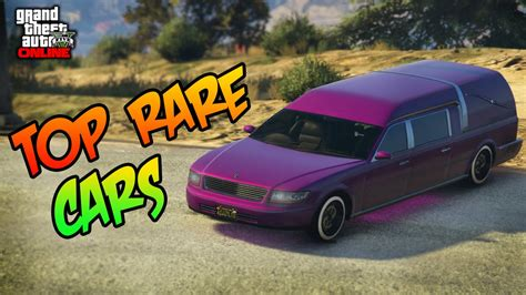 rare cars in gta 5 gta 5 online top 5 modded and rare cars youtube