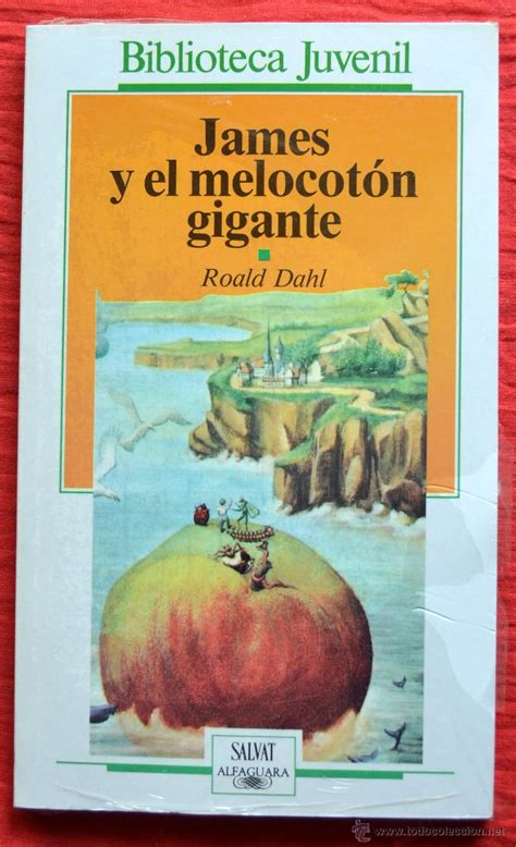 descargar james y el melocoton gigante james and the giant peach libro e james y el melocoton gigante roald dahl sal comprar libros de novela infantil y juvenil en