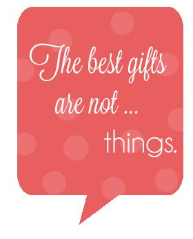 the best gifts are not things alternative gift and holidays