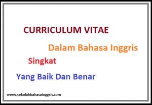 contoh biography bahasa inggris singkat 66 contoh curriculum vitae singkat dalam bahasa inggris