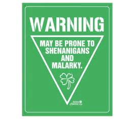 Dormco Bedding Tin Signs Are Durable Shenanigans And Malarky Irish