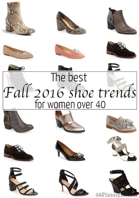 Fall Shoe Trends by The Best Fall 2016 Shoe Trends For 40