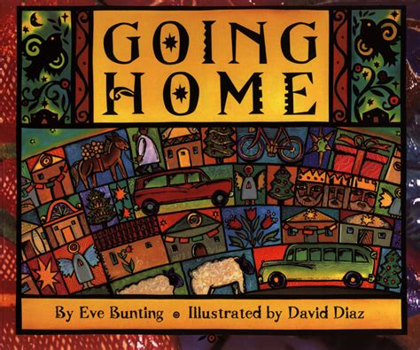 going home by bunting illustrated by david diaz
