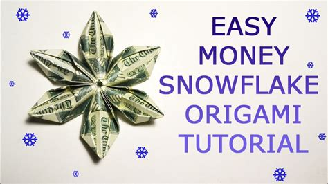 Easy Snowflake Origami - easy money snowflake origami dollar tutorial diy folded no