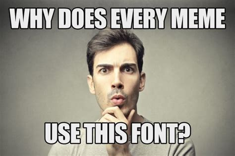 Meme Font Style - the origins of the meme typeface complex