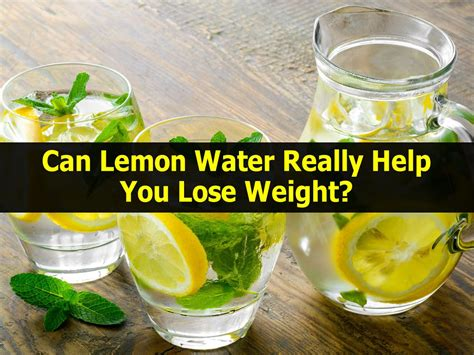 What Detoxing Can Help You Lose Weight by Can Lemon Water Really Help You Lose Weight