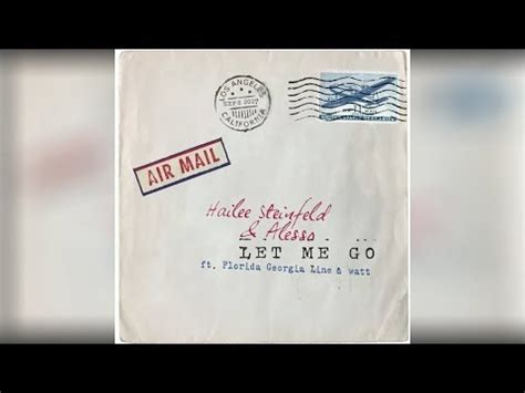 download mp3 let me go hailee download hailee steinfeld alesso let me go feat