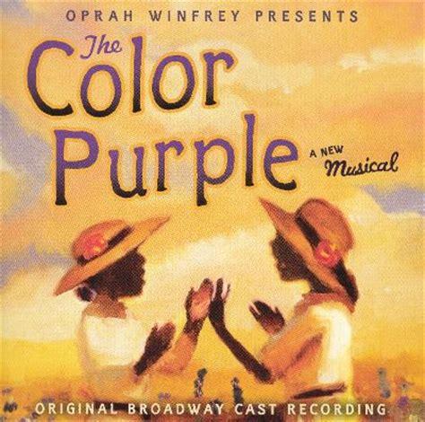 the color purple book genre the color purple original broadway cast recording