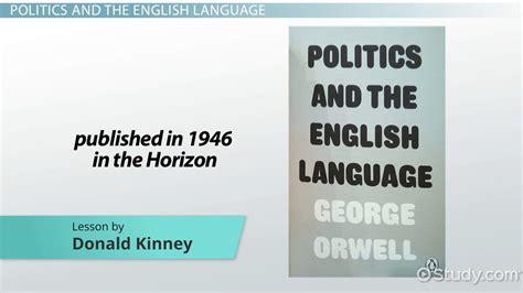 themes english language george orwell s politics and the english language summary