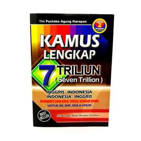 Hc Kamus Lengkap Inggris Indonesia Indonesia Inggris buku kamus bahasa inggris indonesia tujuh triliun pusaka dunia