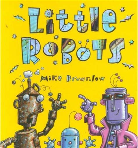 stories of robots young 17 best images about robot stories on friendship toys and make a robot