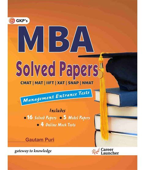 Mba Mock Test by Mba Solved Papers Xat Iift Snap Mat Nmat Irma Cmat