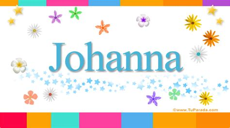 imagenes de amor para johana johanna significado del nombre johanna nombres
