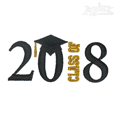 Class Of 2018 Graduation Date Graduation Class 2017 2018 Embroidery Design