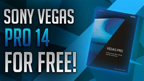 get pro how to get sony vegas pro 14 for free 2018 2019