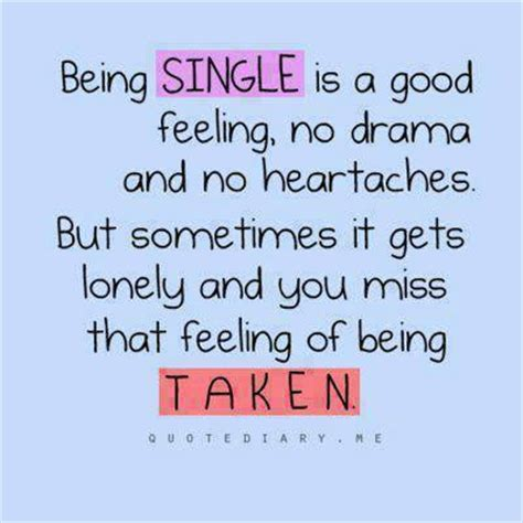 how to feel better about being single being single is a feeling no drama and no heartaches
