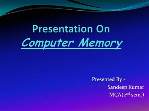 Computer Memory Authorstream Memory Ppt