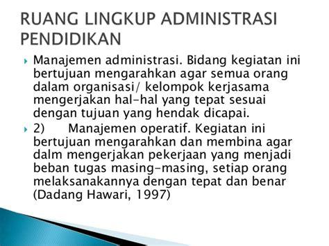Manajemen Administrasi Organisasi Pendidikan Mulyono Ma tujuan dan ruang lingkup adminsitrasi pendidikan