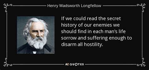 secret by we the henry wadsworth longfellow quote if we could read the