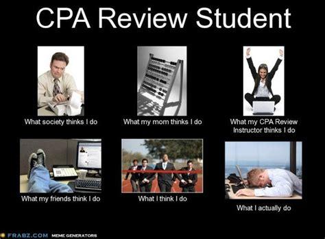 Cpa Exam Meme - cpa review student meme cpa exam club grad school