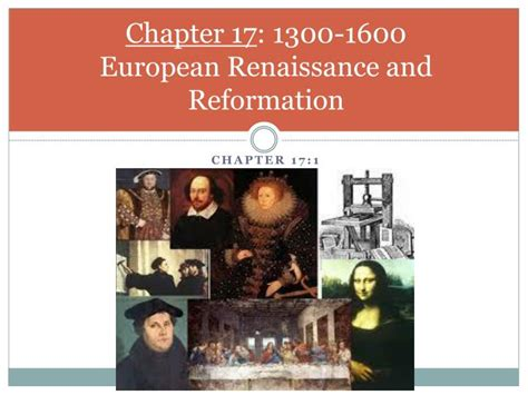 the reformation chapter ppt download ppt chapter 17 1300 1600 european renaissance and reformation powerpoint presentation id