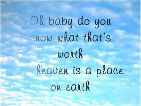 Lyrics To A Place Heaven Is A Place On Earth Thompson Lyrics