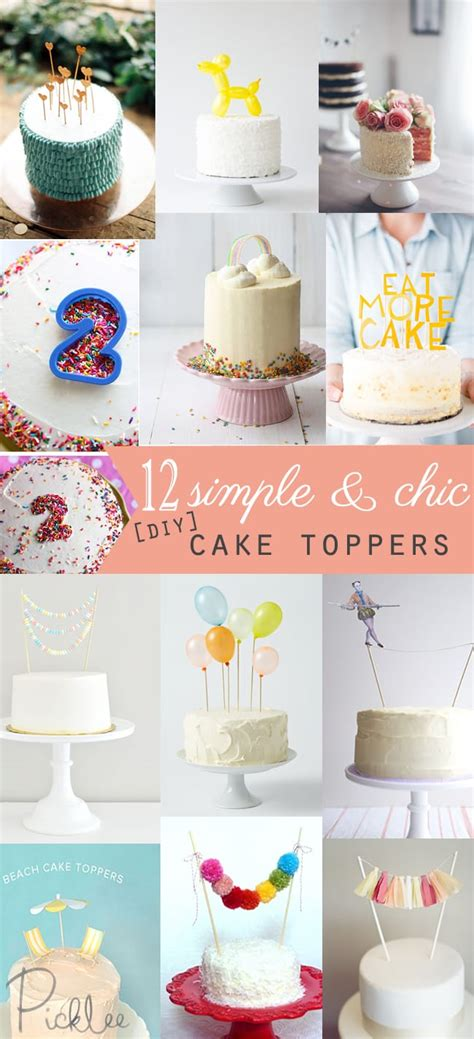 simple chic diy cake toppers picklee