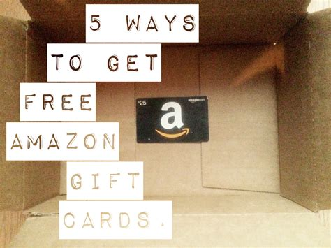 How To Get Amazon Gift Card - 5 ways to get free amazon gift cards