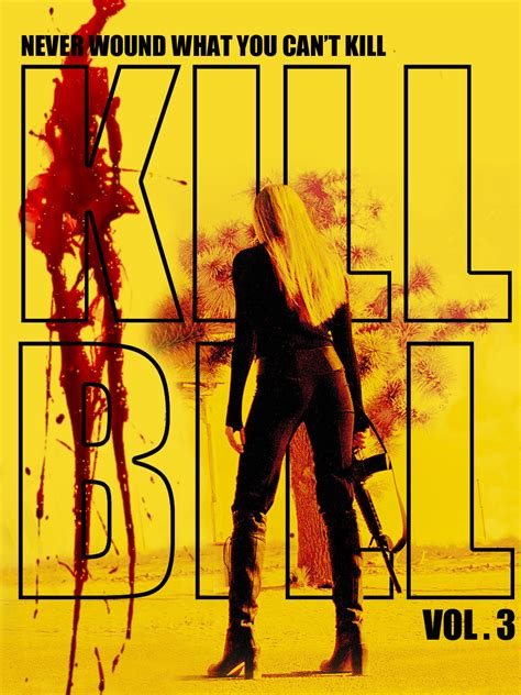 kill or be killed volume 3 anyone else excited for the new kill bill vol 3