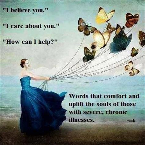 words of comfort illness comforting quotes about illness quotesgram