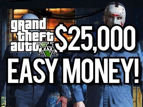 Quick Way To Make Money In Gta 5 Online - gta online 25 000 in seconds how to make money fast