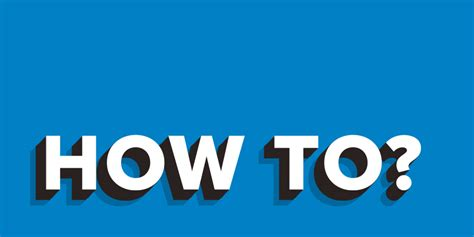 how to 100 images wikihow how to do anything how to install by 101 how to be in 10 easy