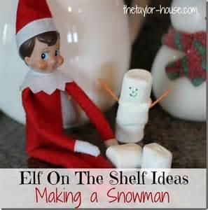 on the shelf ideas a snowman elfontheshelf
