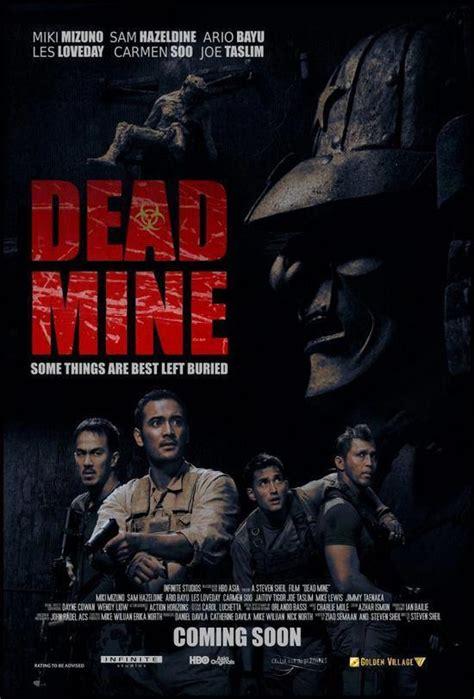 sinopsis dead mine film asli indonesia terdongo dead mine 2012 filmaffinity