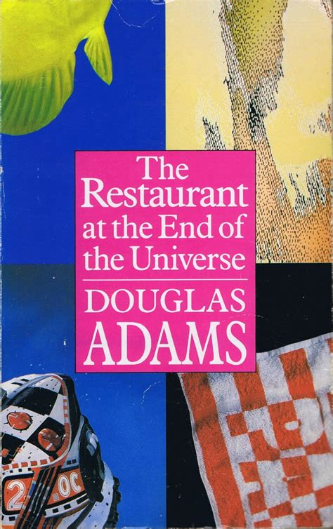 the restaurant at the end of the universe the restaurant at the end of the universe av douglas