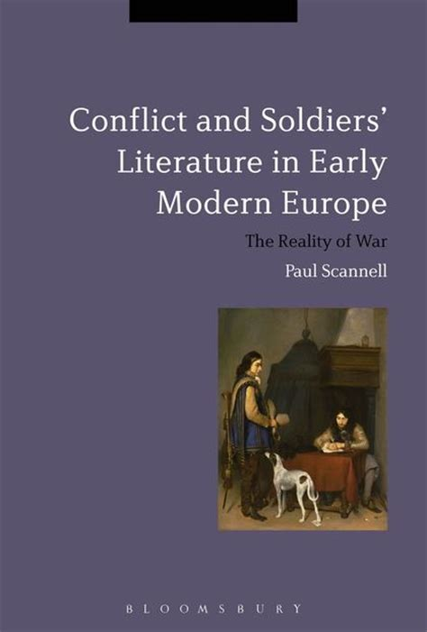 themes in early modern literature conflict and soldiers literature in early modern europe