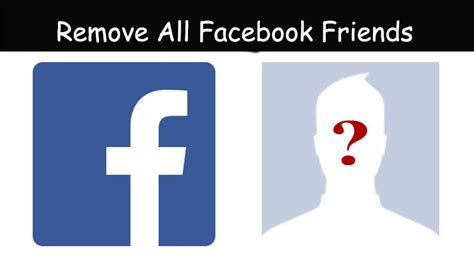 fb friend remover how to unfriend all friends in one click on facebook