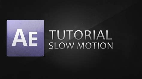tutorial after effect slow motion tutorial super slow motion in after effects german
