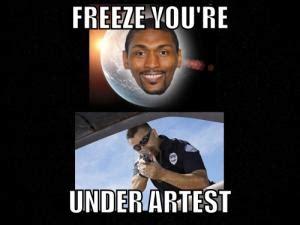 Ron Artest Meme - play on words jokes kappit