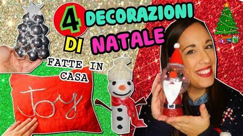 decorazioni per fatte in casa 4 decorazioni per natale fatte in casa diy natale room