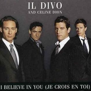 i believe in you il divo i believe in you je crois en toi