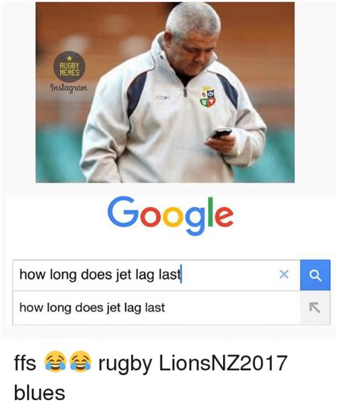 Jet Lag Meme - rugby memes 1nstagruam google how long does jet lag last